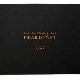 Courage Dear Heart Print (Black and Copper)