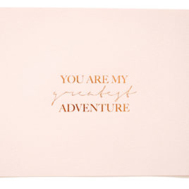 You Are My Greatest Adventure Print (Blush and Copper)